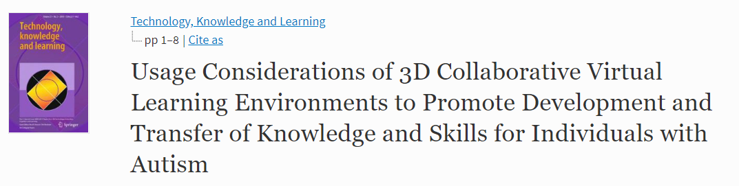 Usage Considerations of 3D Collaborative Virtual Learning Environments to Promote Development and Transfer of Knowledge and Skills for Individuals with Autism